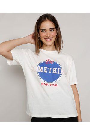 """Mindse7 T-Shirt Feminina Mindset Do Something For You"""" Manga Curta Decote Redondo Off White"""""""